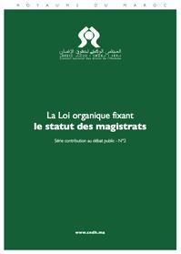 La loi organique fixant le statut des magistrats